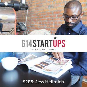614 Startups Jess Hellmich Interview