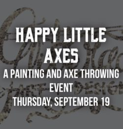 Happy Little Axes Event
