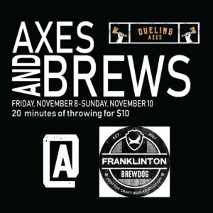 Axes and Brews
